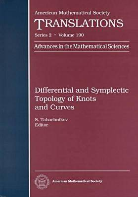 Differential and Symplectic Topology of Knots and Curves - American Mathematical Society Translations: Series 2 (Hardback)