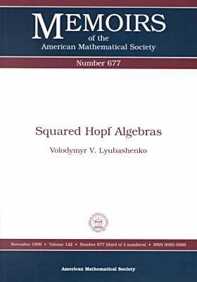 Squared Hopf Algebras - Memoirs of the American Mathematical Society (Paperback)