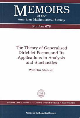 The Theory of Generalized Dirichlet Forms and Its Applications in Analysis and Stochastics - Memoirs of the American Mathematical Society (Paperback)