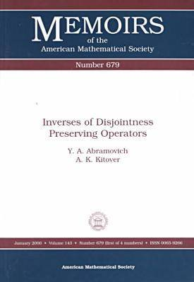Inverses of Disjointness Preserving Operators - Memoirs of the American Mathematical Society (Paperback)