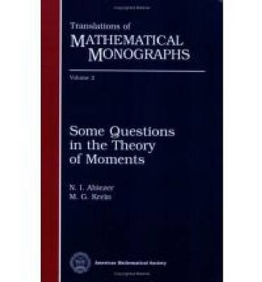 Some Questions in the Theory of Moments - Translations of Mathematical Monographs (Paperback)