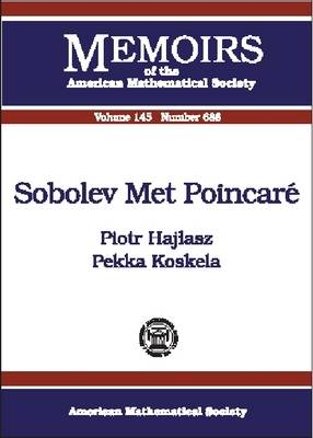 Sobolev Met Poincare - Memoirs of the American Mathematical Society (Paperback)
