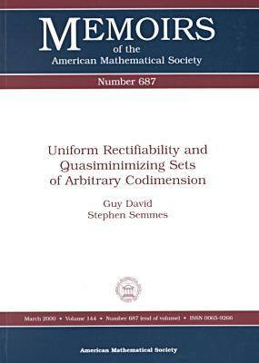 Uniform Rectifiability and Quasiminimizing Sets of Arbitrary Codimension - Memoirs of the American Mathematical Society (Paperback)