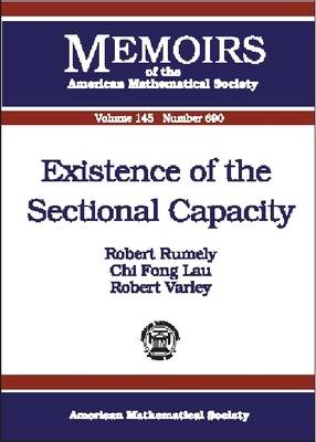 Existence of the Sectional Capacity - Memoirs of the American Mathematical Society (Paperback)