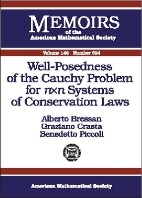 Well-posedness of the Cauchy Problem for n Times n Systems of Conservation Laws - Memoirs of the American Mathematical Society (Paperback)