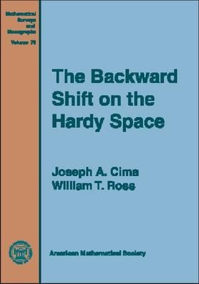 The Backward Shift on the Hardy Space - Mathematical Surveys and Monographs (Hardback)