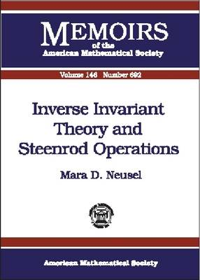 Inverse Invariant Theory and Steenrod Operations - Memoirs of the American Mathematical Society (Paperback)