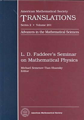 L.D.Faddeev's Seminar on Mathematical Physics - American Mathematical Society Translations: Series 2 (Hardback)