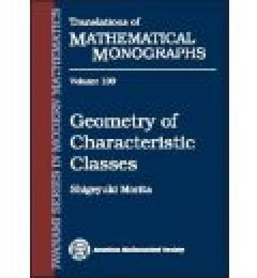 Geometry of Characteristic Classes - Translations of Mathematical Monographs (Paperback)