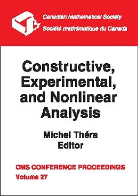 Constructive, Experimental and Nonlinear Analysis - Conference Proceedings, Canadian Mathematical Society (Paperback)