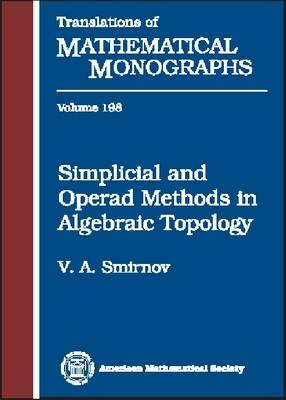 Simplicial and Operad Methods in Algebraic Topology - Translations of Mathematical Monographs (Hardback)