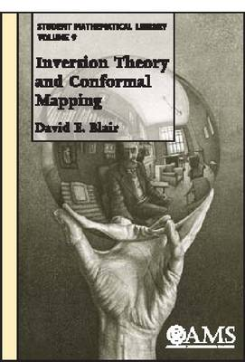 Inversion Theory and Conformal Mapping - Student Mathematical Library (Paperback)
