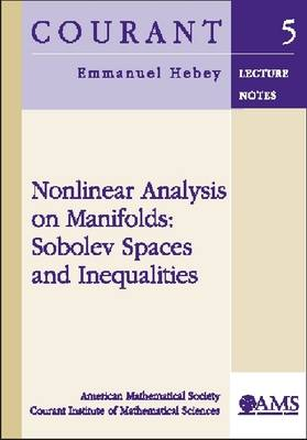 Nonlinear Analysis on Manifolds: Sobolev Spaces and Inequalities - Courant Lecture Notes (Paperback)