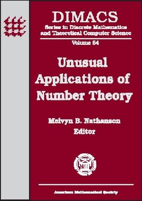 Unusual Applications of Number Theory - DIMACS: Series in Discrete Mathematics and Theoretical Computer Science (Hardback)