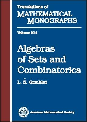 Algebras of Sets and Combinatorics - Translations of Mathematical Monographs (Hardback)
