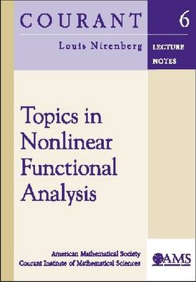 Topics in Nonlinear Functional Analysis - Courant Lecture Notes (Paperback)