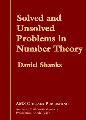 Solved and Unsolved Problems in Number Theory - AMS Chelsea Publishing (Hardback)