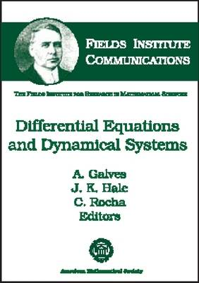 Differential Equations and Dynamical Systems - Fields Institute Communications (Hardback)