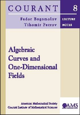 Algebraic Curves and One-dimensional Fields - Courant Lecture Notes (Paperback)