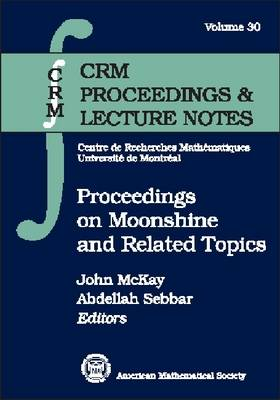 Proceedings on Moonshine and Other Topics - CRM Proceedings & Lecture Notes (Paperback)