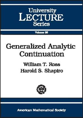 Generalized Analytic Continuation - University Lecture Series (Paperback)