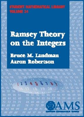 Ramsey Theory on the Integers - Student Mathematical Library (Paperback)