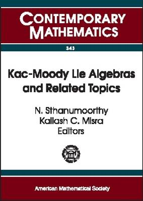 Kac-Moody Lie Algebras and Related Topics - Contemporary Mathematics (Paperback)