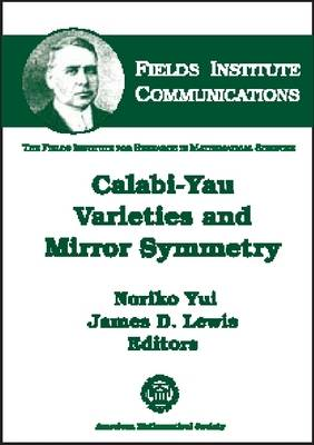 Calabi-yau Varieties and Mirror Symmetry - Fields Institute Communications (Hardback)