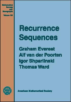 Recurrence Sequences - Mathematical Surveys and Monographs (Hardback)