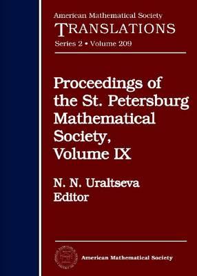 Proceedings of the St. Petersburg Mathematical Society, Volume 9 - American Mathematical Society Translations (Hardback)