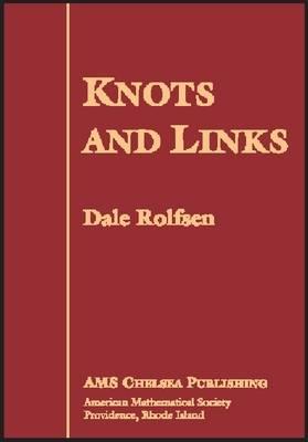 Knots and Links - AMS Chelsea Publishing (Hardback)