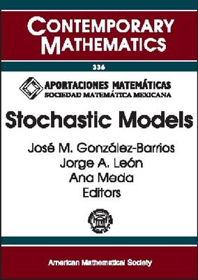 Stochastic Models - Contemporary Mathematics (Paperback)