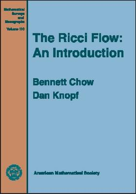 The Ricci Flow: An Introduction - Mathematical Surveys and Monographs (Hardback)