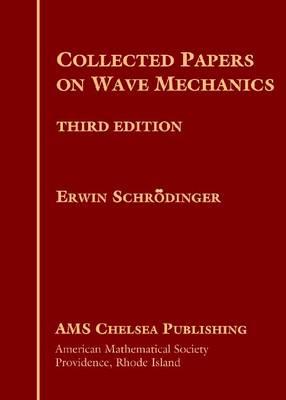 Collected Papers on Wave Mechanics - AMS Chelsea Publishing (Hardback)
