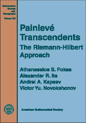Painleve Transcendents: The Riemann-Hilbert Approach - Mathematical Surveys and Monographs (Hardback)