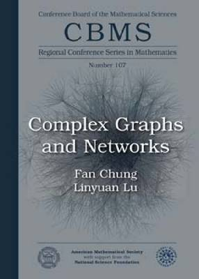 Complex Graphs and Networks - CBMS Regional Conference Series in Mathematics (Paperback)