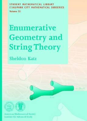 Enumerative Geometry and String Theory - Student Mathematical Library (Paperback)