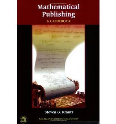 Mathematical Publishing: A Guidebook (Paperback)