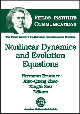 Nonlinear Dynamics and Evolution Equations - Fields Institute Communications (Hardback)