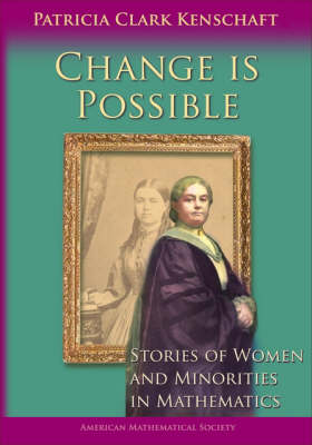 Change is Possible: Stories of Women and Minorities in Mathematics (Paperback)