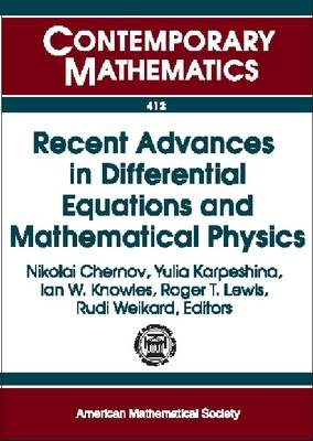 Recent Advances in Differential Equations and Mathematical Physics - Contemporary Mathematics (Paperback)