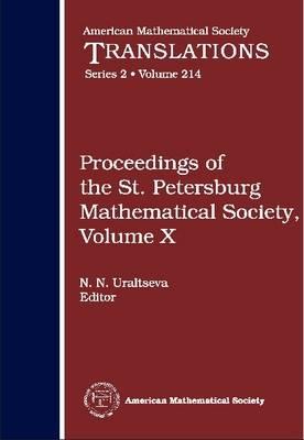 Proceedings of the St. Petersburg Mathematical Society, Volume 10 - American Mathematical Society Translations (Hardback)