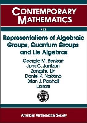 Representations of Algebraic Groups, Quantum Groups, and Lie Algebras - Contemporary Mathematics (Paperback)