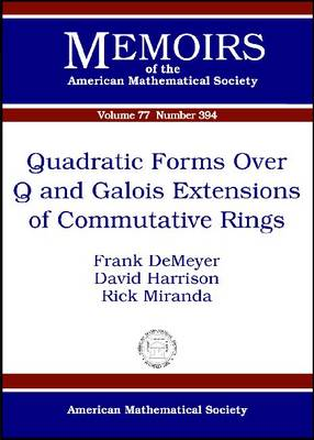 Quadratic Forms Over Q and Galois Extensions of Commutative Rings - Memoirs of the American Mathematical Society (Paperback)