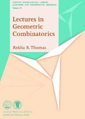 Lectures in Geometric Combinatorics - Student Mathematical Library (Paperback)