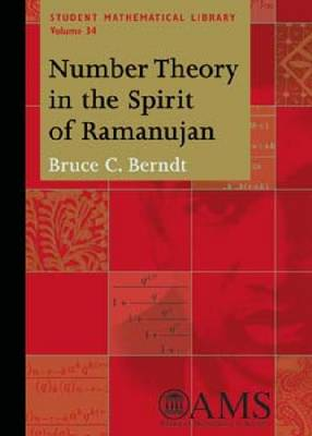 Number Theory in the Spirit of Ramanujan - Student Mathematical Library (Paperback)