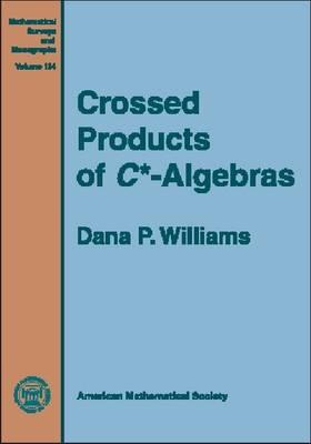 Crossed Products of C-algebras - Mathematical Surveys and Monographs (Hardback)