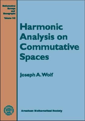 Harmonic Analysis on Commutative Spaces - Mathematical Surveys and Monographs (Hardback)