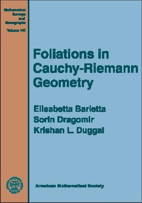 Foliations in Cauchy-Riemann Geometry - Mathematical Surveys and Monographs (Hardback)