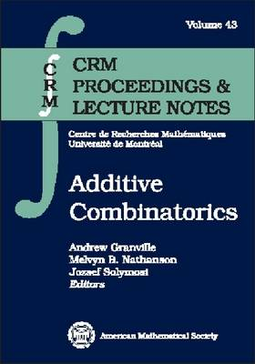 Additive Combinatorics - CRM Proceedings & Lecture Notes (Paperback)